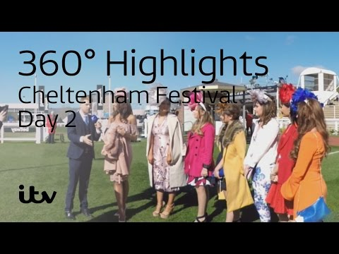 360° Cheltenham Festival 2017 | Day 2 | Ladies Day